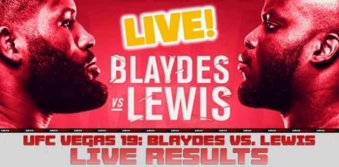 UFC Vegas 19 : Blaydes vs. Lewis 실시간 결과