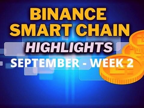 อัพเดต Binance Smart Chain (BSC) ยอดนิยม    กันยายน สัปดาห์ที่ 2